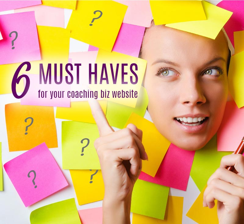 6 must haves for your coaching business website